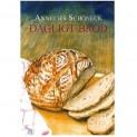 Dagligt bröd, Annelis Schöneck