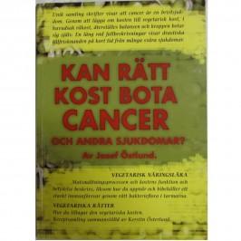 Kan rätt kost bota cancer?